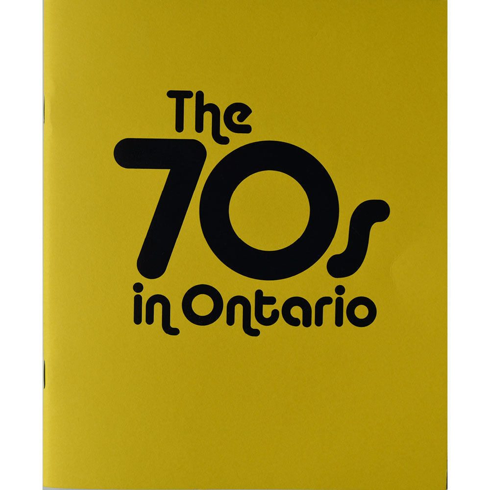 The 70s in Ontario Publication Cover
