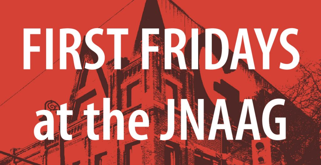 JNAAG First Friday Promo Image
